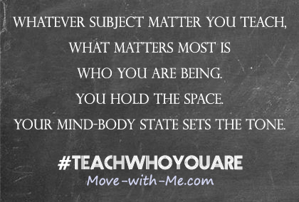 You Teach Who You Are